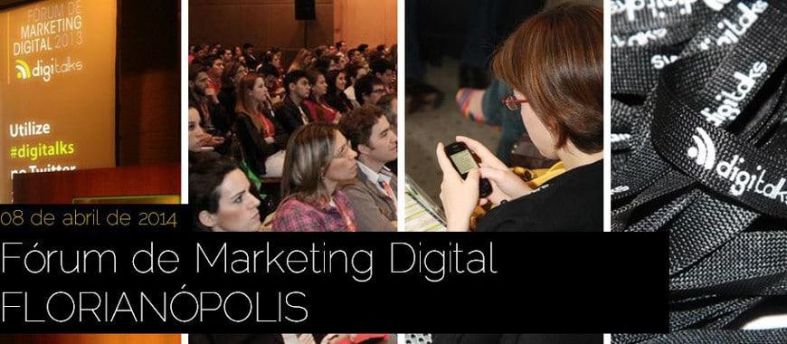Digitalks - Forum marketing digital em Florianópolis
