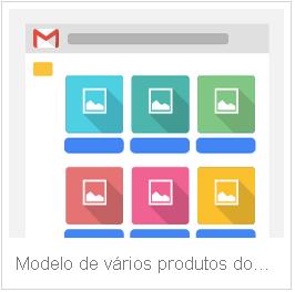 Modelo vários produtos no gmail