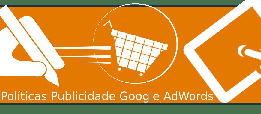 Políticas de Publicidade do Google AdWords