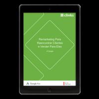 Remarketing do Google Ads para Reencontrar Clientes e Vender para Eles