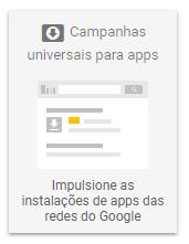 Campanhas Google AdWords - Universais para Apps