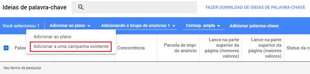 Google Ads permite que palavras-chave sejam adicionadas em campanha existente.