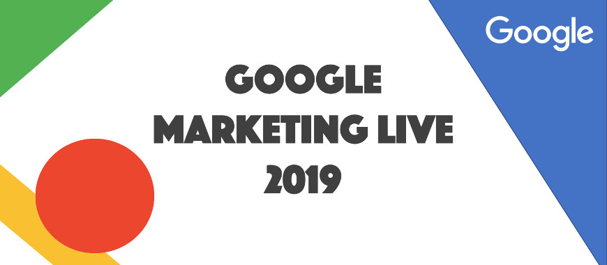Destaques do SEGUNDO Dia do Google Marketing Live 2019
