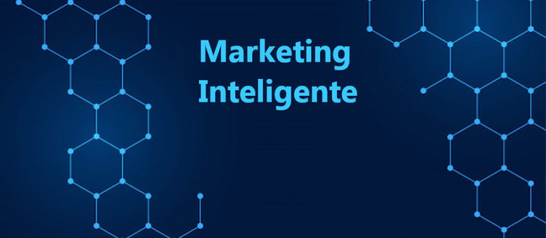 Marketing Inteligente – Conheça a Geração de Ferramentas Inteligentes do Marketing Digital