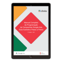 Manual Completo de Programação de Campanhas Google Ads - 1ª edição 2021